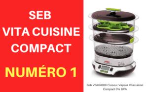 Avis sur le cuiseur vapeur seb vitacuisine compact